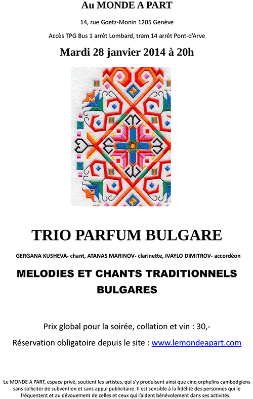 « TRIO PARFUM BULGARE » GERGANA KUSHEVA- chant, ATANAS MARINOV- clarinette, IVAYLO DIMITROV- accordéon MELODIES ET CHANTS TRADITIONNELS BULGARES
